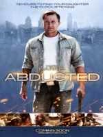 Abducted online (2014) gratis Español latino pelicula completa