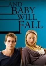 Nunca te mentiría (And Baby Will Fall) online (2011) Español latino pelicula completa