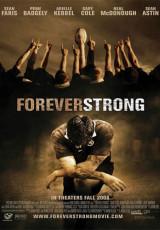 Forever Strong online (2008) Español latino descargar pelicula completa
