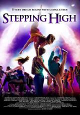Stepping High online (2013) gratis Español latino pelicula completa