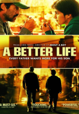 A Better Life online (2011) gratis Español latino pelicula completa