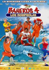 Bañeros 4 Los rompeolas online (2014) gratis Español latino pelicula completa
