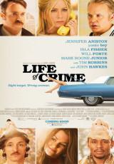 Life of Crime online (2013) gratis Español latino pelicula completa
