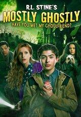Mostly Ghostly Have You Met My Ghoulfriend online (2014) gratis Español latino pelicula completa
