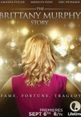 The Brittany Murphy Story online (2014) gratis Español latino pelicula completa