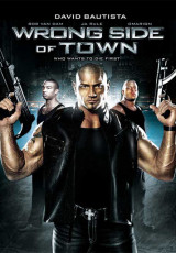 Wrong Side of Town online (2010) gratis Español latino pelicula completa
