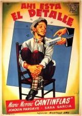 Cantinflas Ahí está el detalle online (1940) Español latino descargar pelicula completa