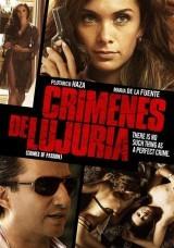 Crímenes de Lujuria online (2011) Español latino descargar pelicula completa