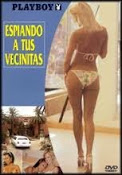 Playboy: Espiando a tus vecinitas online (2001) Español latino descargar pelicula completa