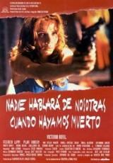 Nadie hablará de nosotras cuando hayamos muerto online (1995) Español latino descargar pelicula completa