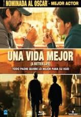 Una vida mejor online (2011) Español latino descargar pelicula completa