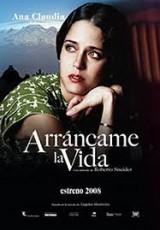 Arráncame la vida online (2008) Español latino descargar pelicula completa