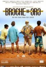 Broche de Oro online (2012) Español latino descargar pelicula completa