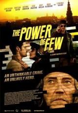 El poder de unos pocos online (2013) Español latino descargar pelicula completa