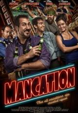 Mancation online (2012) Español latino descargar pelicula completa