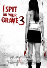 I Spit On Your Grave 3 online (2015) Español latino descargar pelicula completa