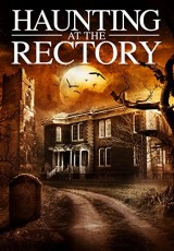 A Haunting at the Rectory online (2015) Español latino descargar pelicula completa