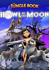The Jungle Book Howl at the Moon online (2015) Español latino descargar pelicula completa