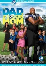 My Dad's a Soccer Mom online (2014) Español latino descargar pelicula completa