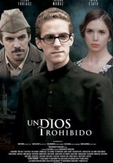 Un Dios prohibido online (2013) Español latino descargar pelicula completa