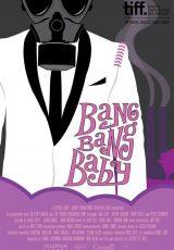 Bang Bang Baby online (2014) Español latino descargar pelicula completa