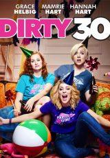 Dirty 30 online (2016) Español latino descargar pelicula completa