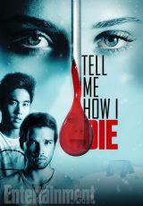 Tell Me How I Die online (2016) Español latino descargar pelicula completa