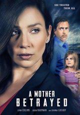 A Mother Betrayed online (2015) Español latino descargar pelicula completa