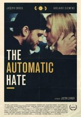 The Automatic Hate online (2015) Español latino descargar pelicula completa