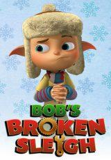 Bob's Broken Sleigh online (2015) Español latino descargar pelicula completa