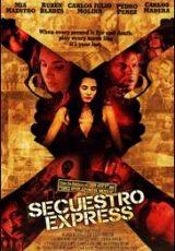 Secuestro Express online (2005) Español latino descargar pelicula completa