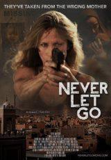 Never Let Go online (2015) Español latino descargar pelicula completa