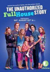 The Unauthorized Full House Story online (2015) Español latino descargar pelicula completa