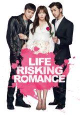 Life Risking Romance online (2016) Español latino descargar pelicula completa