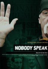 Nobody Speak Trials of the Free Press online (2017) Español latino descargar pelicula completa