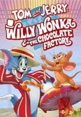 Tom y Jerry & Charlie y la Fábrica de Chocolate online (2017) Español latino descargar pelicula completa