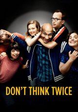 Don't Think Twice online (2016) Español latino descargar pelicula completa