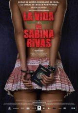 La vida precoz y breve de Sabina Rivas online (2012) Español latino descargar pelicula completa