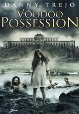 Voodoo Possession online (2014) gratis Español latino pelicula completa