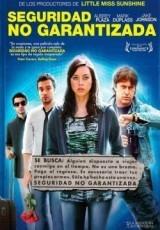 Seguridad no garantizada Online (2012) Español latino pelicula completa