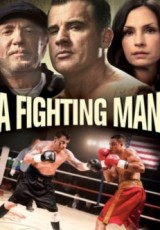A Fighting Man online (2014) gratis Español latino pelicula completa