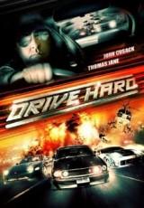 Drive Hard online (2014) gratis Español latino pelicula completa