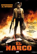 El Narco (El infierno) online (2010) Español latino descargar pelicula completa