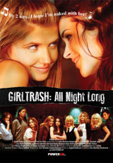 Girltrash: All Night Long online (2014) gratis Español latino pelicula completa
