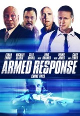 Armed Response online (2013) gratis Español latino pelicula completa