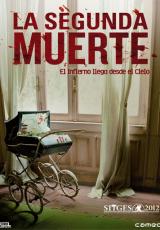 La segunda muerte online (2012) gratis Español latino pelicula completa