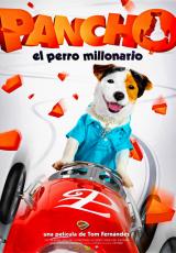 Pancho el perro millonario online (2014) gratis Español latino pelicula completa