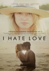 I Hate Love online (2014) gratis Español latino pelicula completa