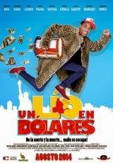 Un Lio En Dolares Online (2014) Español latino pelicula completa