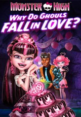 Monster High Why do Ghouls fall in love online (2012) Español latino descargar pelicula completa